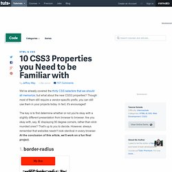 10 CSS3 Properties you Need to be Familiar with