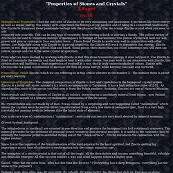 Avalon Crystals-Gemstone properties of crystals and stones. Healing and Gemological such as zincite and zeolite.
