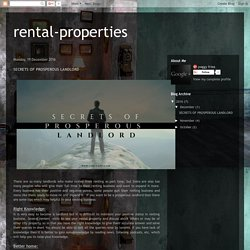 rental-properties: SECRETS OF PROSPEROUS LANDLORD