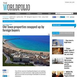 Old Town properties snapped up by foreign buyers