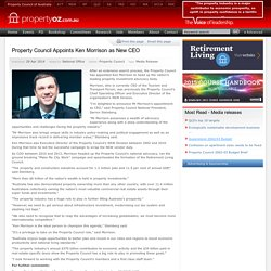 Property Council of Australia - Property Council Appoints Ken Morrison as New CEO