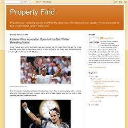 Property Find : Federer Wins Australian Open In Five-Set Thriller Defeating Nadal