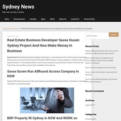Savas Guven BRP property Business and botany project in NSW