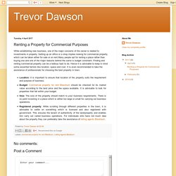 Trevor Dawson: Renting a Property for Commercial Purposes