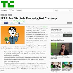 IRS Rules Bitcoin Is Property, Not Currency