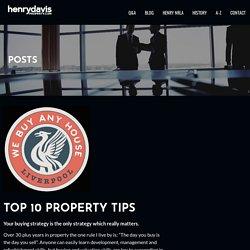 Top 10 Property Tips - HENRY DAVIS MENTORING