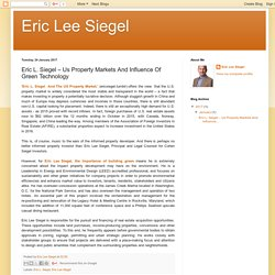 Eric Lee Siegel: Eric L. Siegel – Us Property Markets And Influence Of Green Technology