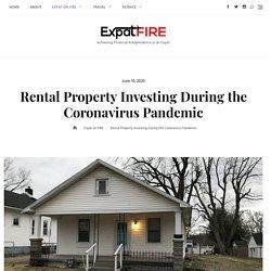 Rental Property Investing During the Coronavirus Pandemic