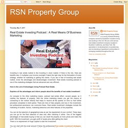 RSN Property Group: Real Estate Investing Podcast : A Real Means Of Business Marketing