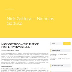 Nick Gottuso – The Rise of Property Investment