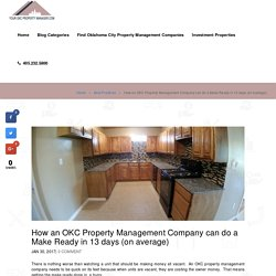 OKC Property Management Company can do a Make Ready in 13 days