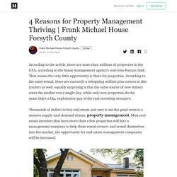 4 Reasons for Property Management Thriving