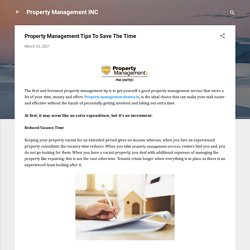 Property Management Tips To Save The Time