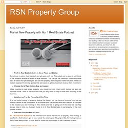 RSN Property Group: Market New Property with No. 1 Real Estate Podcast
