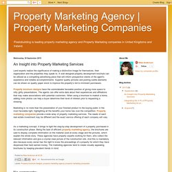 Property Marketing Companies: An Insight into Property Marketing Services