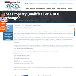 What Property Qualifies For A 1031 Exchange? -