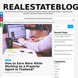 How to Earn More While Working as a Property Agent in Thailand?