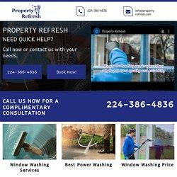 Property Refresh, Window Washing Company Mount Prospect IL