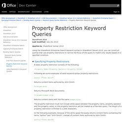 Property Restriction Keyword Queries