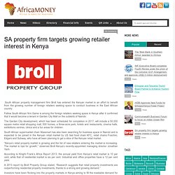 SA property firm targets growing retailer interest in Kenya