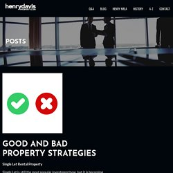 GOOD AND BAD PROPERTY STRATEGIES