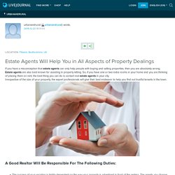 Estate Agents Will Help You in All Aspects of Property Dealings: urbanandrural