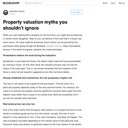 Property valuation myths you shouldn't ignore