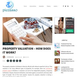 Property Valuation – How does it work?