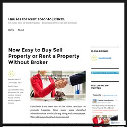Now Easy to Buy Sell Property or Rent a Property Without Broker – Houses for Rent Toronto