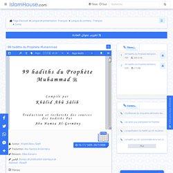 99 hadiths du Prophète Muhammad - Bibliothèque - Français