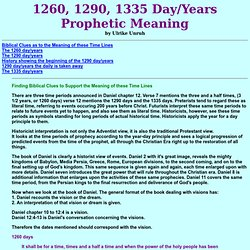Prophetic 1260,1290,1335 day/years of Daniel 12
