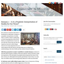 Romans 1 - Is It a Prophetic Interpretation of Reality for Our Times? - Community in Mission
