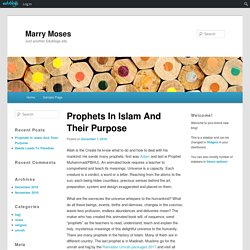 Prophets In Islam And Their Purpose