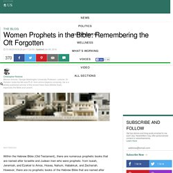 Women Prophets in the Bible: Remembering the Oft Forgotten