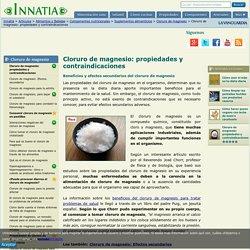Cloruro de magnesio: propiedades y contraindicaciones - Innatia.com