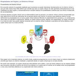 Propiedades del Sujeto y el Entorno Virtual