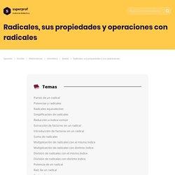 Radicales, sus propiedades y sus operaciones