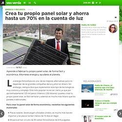 Crea tu propio panel solar y ahorra hasta un 70% en la cuenta de luz