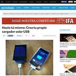 Hazlo tú mismo: Crea tu propio cargador solar USB