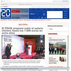 El PSOE propone subir el salario mínimo hasta los 1.000 euros en ocho años