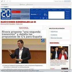"""Rivera propone """"una segunda transición"""" y detalla las propuestas de C's para España"""