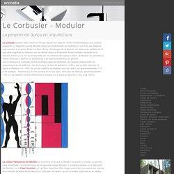 Le Corbusier - Modulor - La proporción áurea en arquitectura
