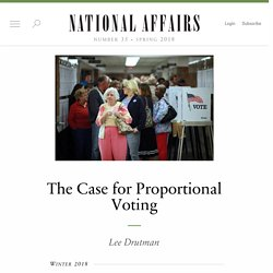 The Case for Proportional Voting