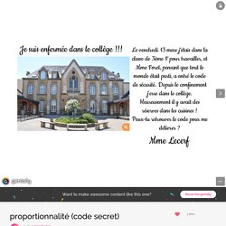 proportionnalité (code secret) by lecerf.sylvie on Genially