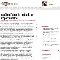 Israël ou l'absurde quête de la proportionnalité
