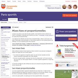 Mises fixes et proportionnelles : infos sur les mises paris sportifs