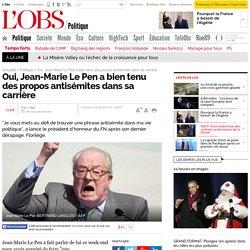 Oui, Jean-Marie Le Pen a bien tenu des propos antisémites dans sa carrière