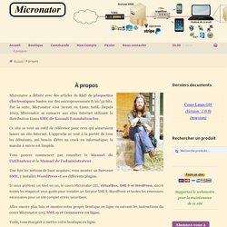 À propos – Boutique Micronator