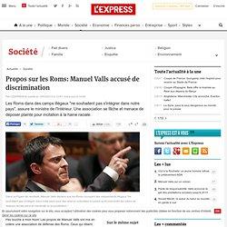 Propos sur les Roms: Manuel Valls accusé de discrimination