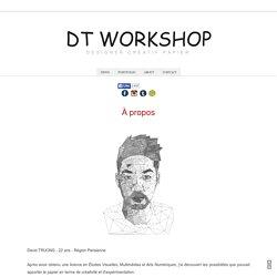 À propos ~ DT Workshop